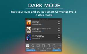 Dark Mode - Rest your eyes and try out Smart Converter Pro 3 in dark mode
